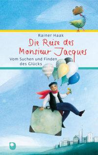 Die Reise des Monsieur Jacques